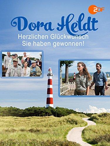 Dora Heldt: Herzlichen Glückwunsch, Sie haben gewonnen!