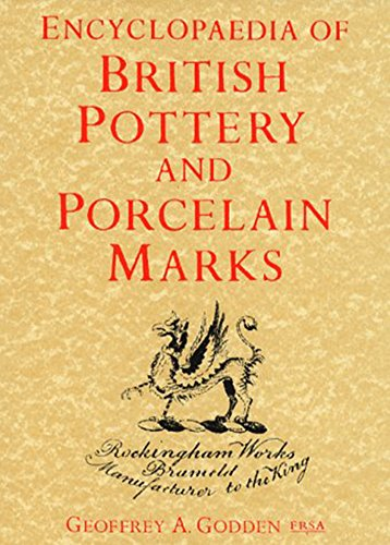 Encyclopedia Of British Pottery And Porcelain Marks -