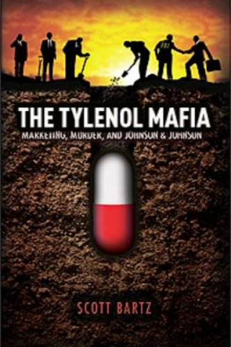 the-tylenol-mafia-marketing-murder-and-johnson-johnson-revised-2nd-edition-english-edition