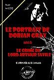 Image de Le portrait de Dorian Gray (suivi de Le crime de Lord Arthur Savile): édition intégrale