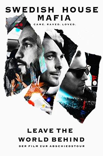 Leave The World Behind - Swedish House Mafia