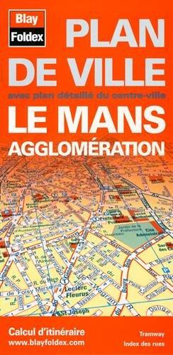 Plan de ville : Le Mans et son agglomération par Blay-Foldex
