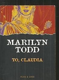 Yo, Claudia par Marilyn Todd