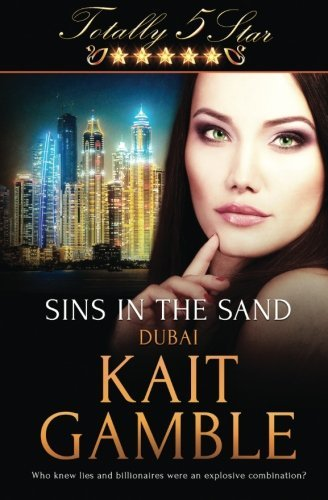 Sins in the Sand (Totally Five Star) by Kait Gamble (2016-05-31)