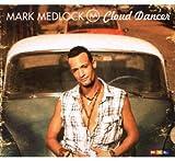 Songtexte von Mark Medlock - Cloud Dancer