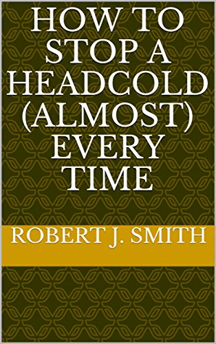 how-to-stop-a-head-cold-almost-every-time-english-edition