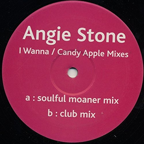 Angie Stone - I Wanna (Candy Apple Mixes) - Not On Label (Angie Stone) (Candy Apple Mix)