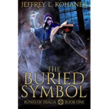 The Buried Symbol: A Discovery of Magic (Runes of Issalia Book 1) (English Edition)