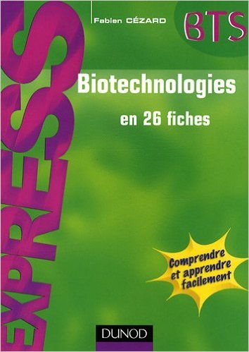 Biotechnologies en 26 fiches de Fabien Czard ( 8 avril 2009 )