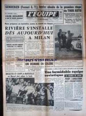 EQUIPE (L') [No 3870] du 16/09/1958 - GENDEBIEN - FERRARI G.T. - LEADER DE LA 1ERE ETAPE DU TOUR AUTO - LAUREAU - PANHARD - LES ALFA-ROMEO - RIVIERE S'INSTALLE DES AUJOURD'HUI A MILAN - JAZY N'EST PLUS UN HOMME EN COLERE - DOUIS AILIER DROIT CONTRE LA GRECE - BONNE EQIUPE SOVIETIQUE - FOOT - 24 HEURES DE SPORT POUR L'ABOLITION DES FRONTIERE.