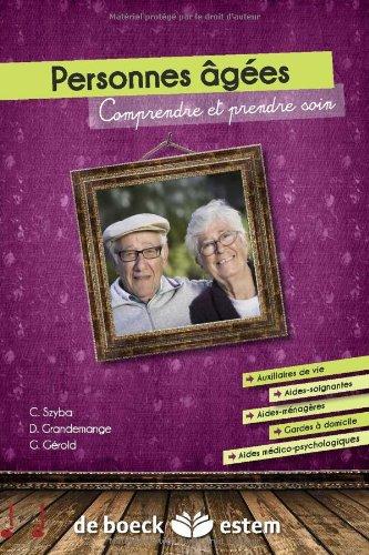 Les personnes âgées - Comprendre et prendre soin