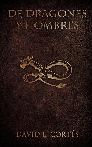 De dragones y hombres por David Cortés