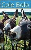 Mules (English Edition)