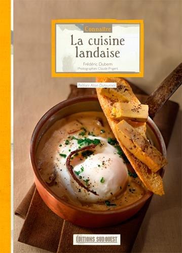La cuisine landaise par Frédéric Dubern