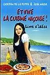 Et vive la cuisine nicoise, livre d'i...
