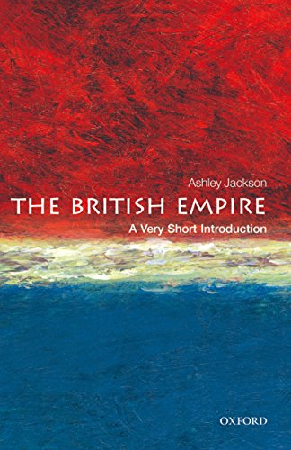 The British Empire: A Very Short Introduction (Very Short Introductions) (English Edition) por Ashley Jackson