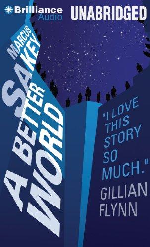 Buchseite und Rezensionen zu 'A Better World (The Brilliance Saga)' von Marcus Sakey