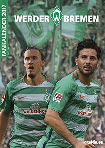 Werder Bremen 2017 - Fußballkalender, Fankalender, Wandkalender, Sportkalender, SV Werder Bremen 2017 Kalender  -  29,7 x 42 cm