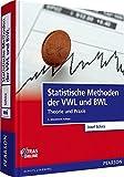 Statistische Methoden der VWL und BWL: Theorie und Praxis