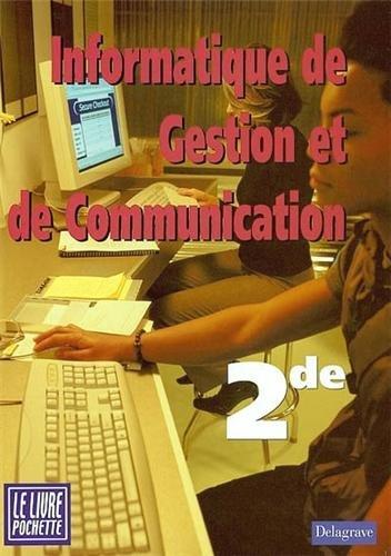 Pochette Delagrave : Informatique de Gestion et de Communication, 2nde (Manuel) par E. Vaccari