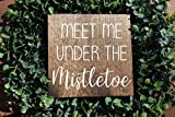 Monsety Vintage Holzschild Meet me Under The Mistelzweige Schild Weihnachten Dekor Winter Dekoration Schild rustikal Weihnachten Dekor Home Decor Wandschild Geschenk