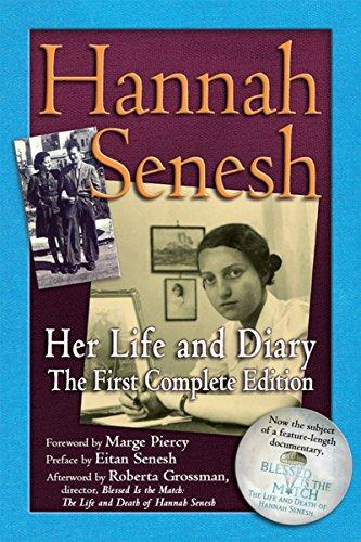 Hannah Senesh: Her Life and Diary, the First Complete Edition por Hannah Senesh