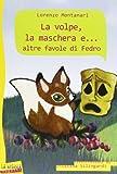 La volpe, la maschera e... altre favole di Fedro