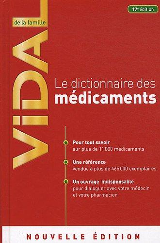 Vidal de la famille : Dictionnaire des médicaments par Pauline Groleau, Stéphane Korsia-Meffre, Isabelle Roguet