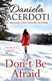 Don't Be Afraid (Glen Avich) by Daniela Sacerdoti