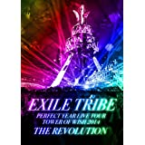 EXILE TRIBE PERFECT YEAR LIVE TOUR TOWER OF WISH 2014 THE REVOLUTION