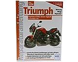 Reparaturbuch Triumph Daytona 675/R, Street Triple/R ab Modelljahr 2006
