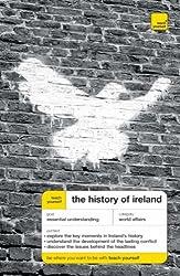 Teach Yourself The History of Ireland New Edition (TYG)