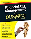 Financial Risk Management For Dummies by Aaron Brown (2015-12-14)