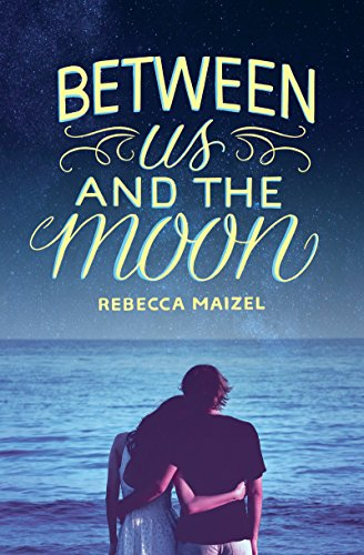 Between Us and the Moon (English Edition)