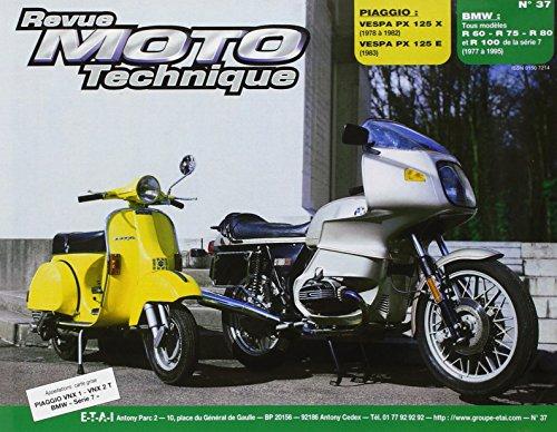 revue-moto-technique-numero-37-piaggo-vespa-p125x-125e-et-bmw-r60-7