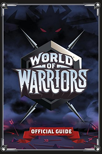 World Of Warriors. Official Guide