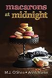 Macarons at Midnight (English Edition)