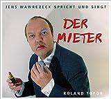 Der Mieter: Jens Wawrczeck spricht und singt