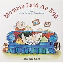 MOMMY LAID AN EGG!                   GEB