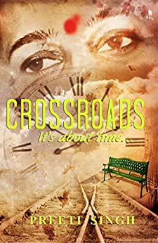 Crossroads (English Edition) di [Singh, Preeti]