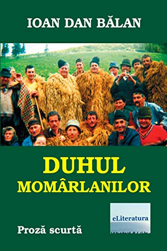 Duhul momarlanilor: Proza scurta