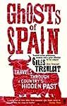 Ghosts of Spain: Travels Through Spai...