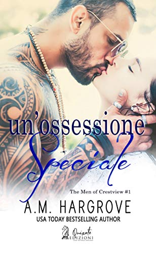 Un'ossessione speciale (The Men of Crestview Vol. 1) di [Hargrove, A.M.]