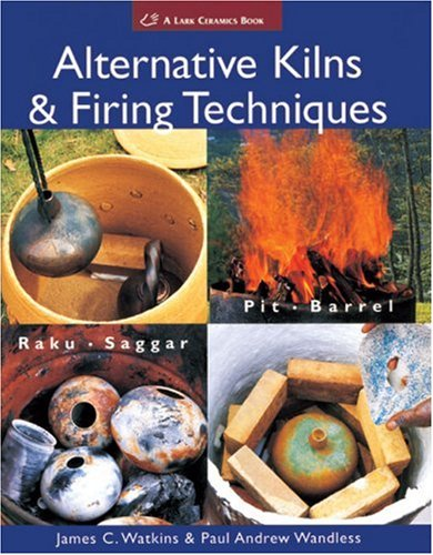 alternative-kilns-and-firing-techniques-raku-saggar-pit-barrel-lark-ceramics-books