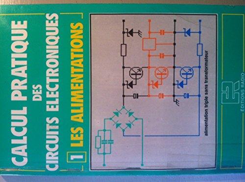 Calcul pratique des circuits électroniques 1 : Les alimentations par Fantou Jean-Claude
