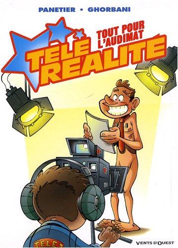 Télé réalité, Tome 2 : Tout pour l'audimat