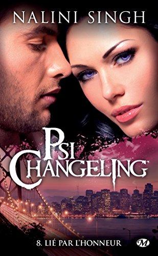 Lié par l'honneur: Psi-changeling, T8