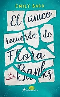 El único recuerdo de Flora Banks par Emily Barr