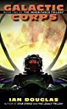 Galactic Corps (The Inheritance Trilogy, Book 2)