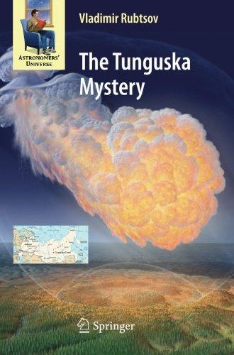 The Tunguska Mystery (Astronomers' Universe) by Vladimir Rubtsov (2012-06-13) par Vladimir Rubtsov